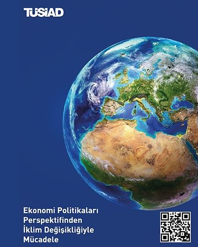 Ekonomi Politikaları Perspektifinden İklim Değişikliği ile Mücadele