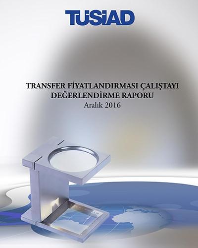 Transfer Fiyatlandırması Çalıştayı Değerlendirme Raporu
