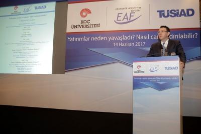 """TÜSİAD ve Koç Üniversitesi Ortaklığı İle Oluşturulan EAF """"Yatırımlar Neden Yavaşladı? Nasıl Canlandırılabilir?"""" Başlıklı Bir Konferans Düzenledi"""