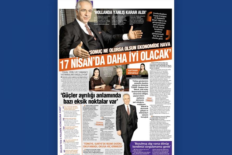TÜSİAD Yönetim Kurulu Başkanı Erol Bilecik'in Habertürk Gazetesi Mülakatı